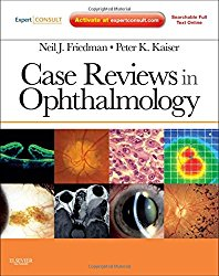 Case Reviews in Ophthalmology: Expert Consult – Online and Print, 1e (Expert Consult Title: Online + Print)
