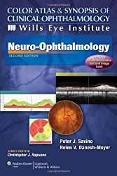 Color Atlas and Synopsis of Clinical Ophthalmology — Wills Eye Institute — Neuro-Ophthalmology (Wills Eye Institute Atlas Series)