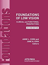 Foundations of Low Vision: Clinical and Functional Perspectives