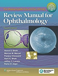 The Massachusetts Eye and Ear Infirmary Review Manual for Ophthalmology