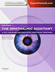 The Ophthalmic Assistant: A Text for Allied and Associated Ophthalmic Personnel: Expert Consult – Online and Print, 9e