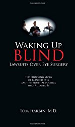 Waking Up Blind – Lawsuits Over Eye Surgery